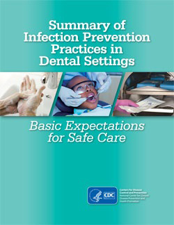 Cdc Releases New Package For Prevention >> Cdc Releases New Summary On Infection Prevention Practices In Dental